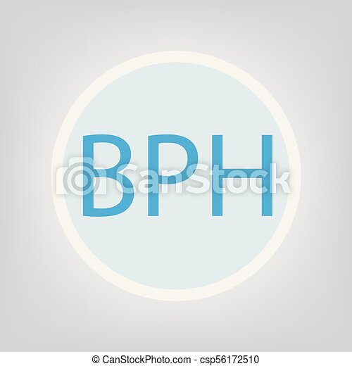 BPH (Hiperplasia prostática Benigna) acrónimo - csp56172510