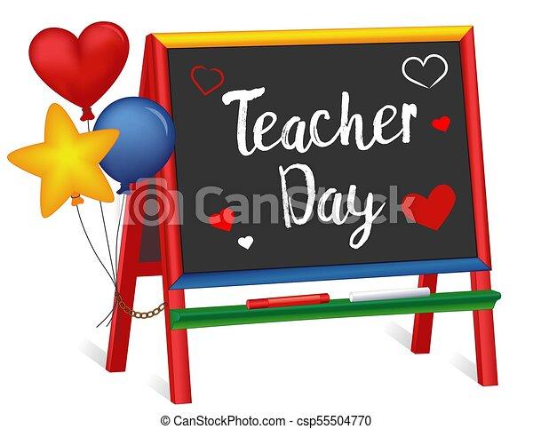 Día de maestros, corazones y globos, caballete de pizarra para niños - csp55504770