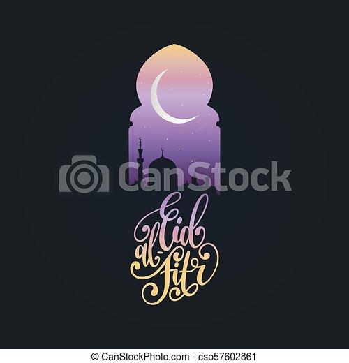 Eid al-fitr calligrafia. Traducción en inglés de romper el ayuno. Ilustración de vectores de visión nocturna desde arco. - csp57602861