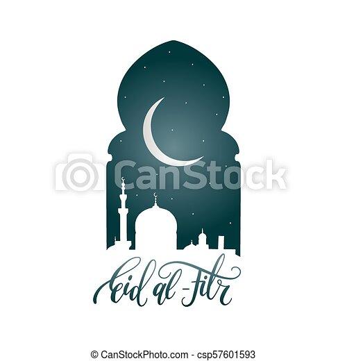 Eid al-fitr calligrafia. Traducción en inglés de romper el ayuno. Ilustración de vectores de visión nocturna desde arco. - csp57601593