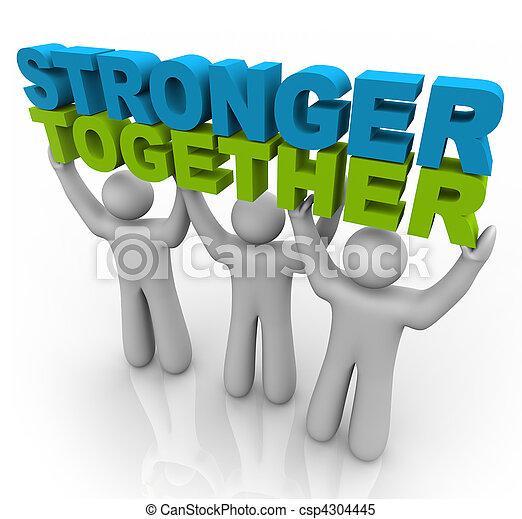 Más fuertes juntos, levantando las palabras - csp4304445