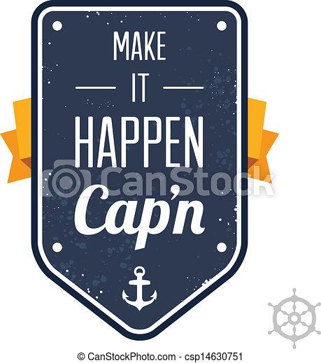 Haga que suceda, Capitán - csp14630751