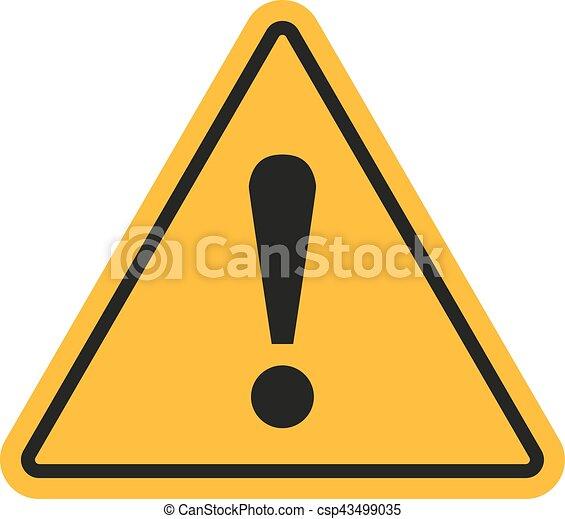 Señal de peligro. Punto de exclamación en un fondo blanco. Ilustración de vectores - csp43499035